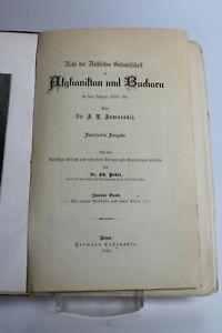 Reise der russischen Gesandtschaft in Afghanistan und Buchara 1878-79 Jena 1885