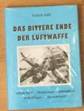 "Ulrich Saft Das bittere Ende der Luftwaffe Rammjäger, Todesflieger "" Wilde Sau"""