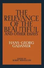 The Relevance of the Beautiful and Other Essays by Hans Georg Gadamer (1987,...