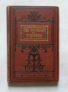 THIRTY THREE YEARS OF CO-OPERATION IN ROCHDALE: 2 Parts in One Vol. History 1882