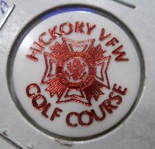 TOKEN HICKORY VFW GOLF COURSE HERMITAGE PA GOOD A DRINK BOTTOM SHELF TRADE
