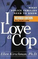 I Love a Cop: What Police Families Need to Know (Hardback or Cased Book)
