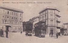 * MARINO - Piazza del Municipio 1912 (Fermata del Tramways dei Castelli)