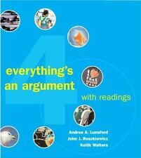 Everything's An Argument With Readings by Andrea A Lunsford