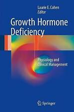 NEW Growth Hormone Deficiency: Physiology and Clinical Management