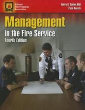 Management in the Fire Service by Harry R. Carter, National Fire Protection...