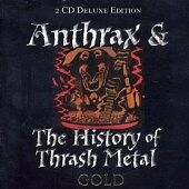 Anthrax and the History of Thrash Metal, Various Artists, Very Good