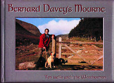 Bernard Davey's Mourne: 10 Walks with the Weatherman by Bernard Davey (Hardback…