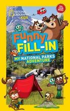 NG Kids Funny Fill In: My National Parks Adventure by National Geographic...