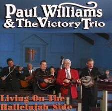 Paul Williams and The Victory Trio - Living on the Hallelujah Side [CD]