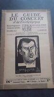 Rivista Il Guida Del Concerto E Delle Teatri Lirica 1930 N° 18 Jeans Puro