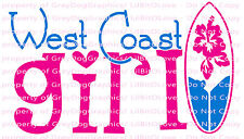 West Coast Girl Vinyl Decal Sticker Surfboard Auto Vehicle 2 Colors Surfing Surf