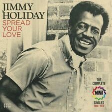 Jimmy Holiday - Spread Your Love - The Complete Minit Singles 1966-1970 (CDKEND