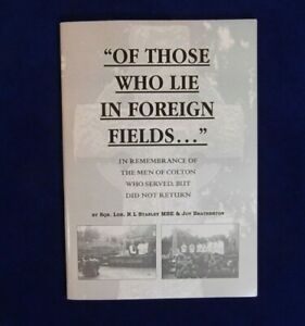 """""""OF THOSE WHO LIE IN FOREIGN FIELDS"""" SQN. LDR. R L STANLEY MBE & JOY B PAPERBACK"""