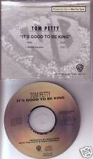 TOM PETTY It's Good to be king EDIT PROMO DJ CD Single