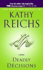 Deadly Decisions, Kathy Reichs, 0671028367, Book, Good