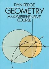Geometry: A Comprehensive Course (Dover Books on Mathematics) by Dan Pedoe