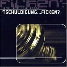 Danke Anke (Anne) feat. Georg S Tschuldigung..f*****? (1999) [Maxi-CD]