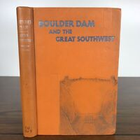 Boulder Dam & the Great Southwest - 1936 Deluxe Edition, HC, Ralph B. Simmons