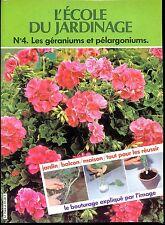 L'ECOLE DU JARDINAGE - N°4 Les géraniums et pélargoniums - 1980