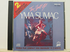 YMA SUMAC - THE SPELL OF ...  double play CD equivalent to 2 albums