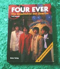 FOUR EVER - Die Geschichte der Beatles (Peter Schuster) Buch