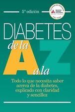 Diabetes de la A a la Z: Todo lo que necesita saber acerca de la-ExLibrary