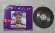 "CD AUDIO INT/ CYRIL AUVITY ""O SOLE MIO""  CD SINGLE PROMO 2623 POLYGRAM 2T 1993"