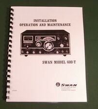 """Swan 600-T Operations Manual: 11"""" x 26"""" Foldout Schematic & Protective Covers!"""