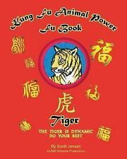 Kung Fu Animal Power Fu Book Tiger by Scott W Jensen (Paperback / softback,...