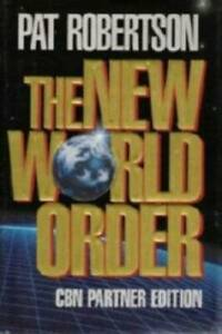 The New World Order - Hardcover By Robertson, Pat - GOOD