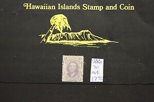 91 HAWAII #30 UNUSED ISSUED 1886 PRINCESS VICTORIA KAMAMALU