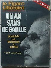 LE FIGARO LITTERAIRE REVUE N° 1249 AVRIL 1970 UN AN SANS DE GAULLE APOLLO XIII