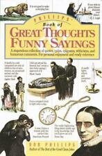 Phillips' Book of Great Thoughts and Funny Sayings by Bob Phillips (1993, Paperb