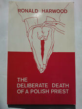 RONALD HARWOOD.THE DELIBERATE DEATH OF A POLISH PRIEST.PLAY,1ST/1 S/B 1985