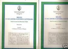 Milano e l'Accademia scientifico-letteraria. Studi i...