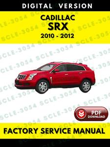 Cadillac SRX 2010-2012 2.8L 3.0L 3.2L 3.6L Service Repair Workshop Manual