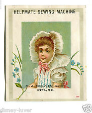 Victorian Trade Card HELPMATE SEWING MACHINE Etna Maine girl in bonnet