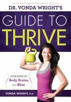 Dr. Vonda Wright's Guide to Thrive: Four Steps to Body-ExLibrary