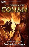 Das Lied der Sieger. Die Legenden von Conan 03 von Loren...   Buch   Zustand gut