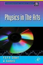 NEW Physics in the Arts by P.U.P.A. Gilbert and W. Haeberli