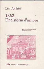 Leo Andersen 1862 Una storia d'amore Ed. Cultura Duemila 1994 autografato L5705