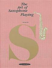 Art of Saxophone Playing by Larry Teal Paperback