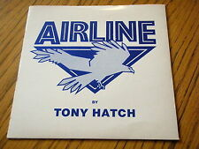 "TONY HATCH-Airline 7"" vinyle PS"
