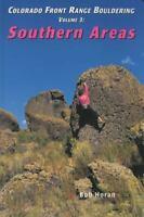 Colorado Front Range Bouldering Southern Areas [Regional Rock Climbing Series] [