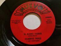 GILBERTO PEREZ - El Burro Pardo / Nomas De Adrede RARE Tejano Tex-Mex Ranchera