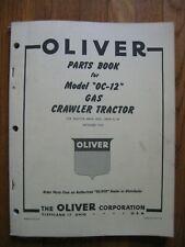 Oliver Oc 12 Gas Crawler Tractor Parts Book Catalog Manual Original