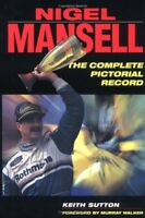 Nigel Mansell: A Pictorial Tribute to the Double Champion By K Sutton