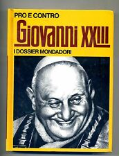 Riccardo Mezzanotte # PRO E CONTRO - GIOVANNI XXIII # Mondadori 1972