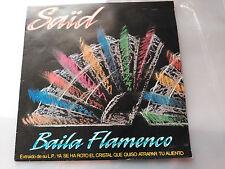 SINGLE PROMO SAID - BAILA FLAMENCO - PM RECORDS SPAIN 1988 VG+